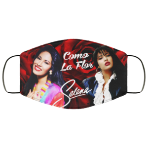 Selena Quintanilla -Como La Flor Face Mask