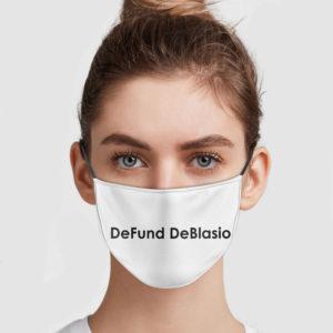 Defund DeBlasio Face Mask