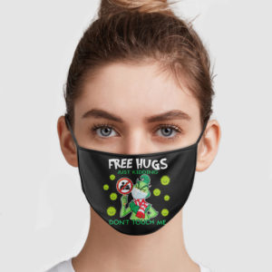 Grinch – Free Hugs Just Kidding Don't Touch Me Face Mask