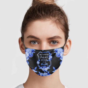 My Favorite Police Officer Calls Me Mom Cloth Face Mask