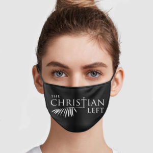 The Christian Left Face Mask