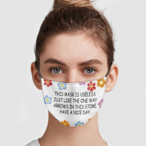 This Mask Is Useless Just Like The One Way Face Mask