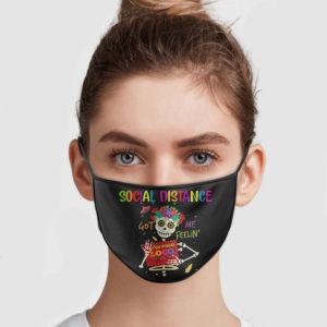 Un Poco Loco – Social Distance Got Me Feelin' Face Mask