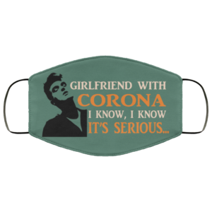 The Smiths – Girlfriend With Corona I Know It's Serious Face Mask