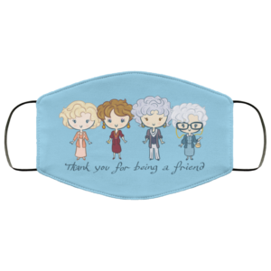 The Golden Girls – Thank You For Being A Friend Face Mask