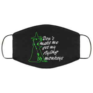 Witch – Don't Make Me Flying Monkey Face Mask