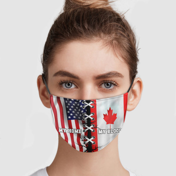 America Is My Home – Canada Is My Blood Face Mask