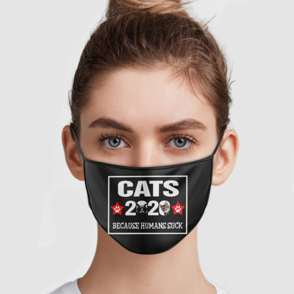 Cat 2020 Because Humans Suck Face Mask