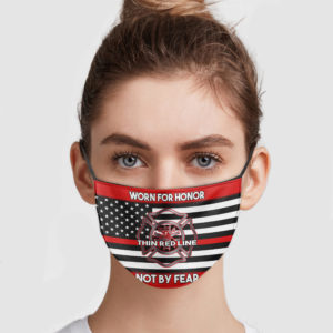 Firefighter Worn For Honor Not By Fear Face Mask