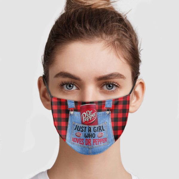 Just A Girl Who Loves Dr Pepper Face Mask