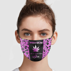 Weed Mom Like A Regular Mom But Higher Face Mask
