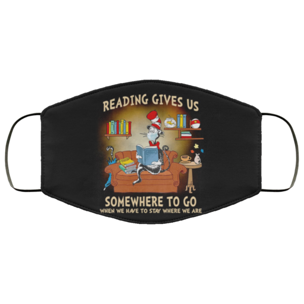 Dr Seuss – Reading Gives Us Somewhere To Go Face Mask
