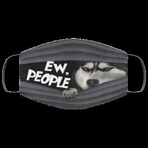 Siberian Husky Ew People Face Mask