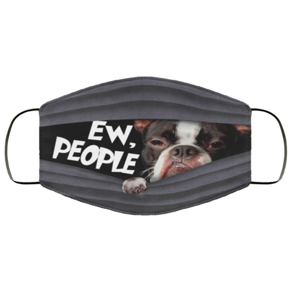 Boston Terrier Ew People Face Mask