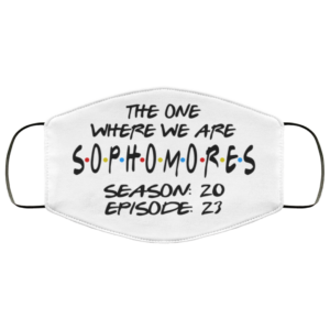 The One Where We Are Sophomores Season 20 Episode 23 Face Mask