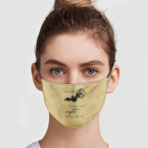 Listen To Them The Children Of The Night Face Mask