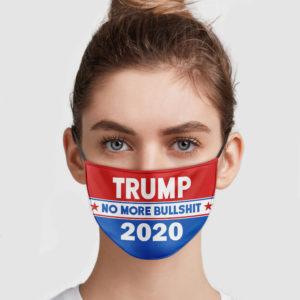 Trump 2020 – No More Bullshit Face Mask