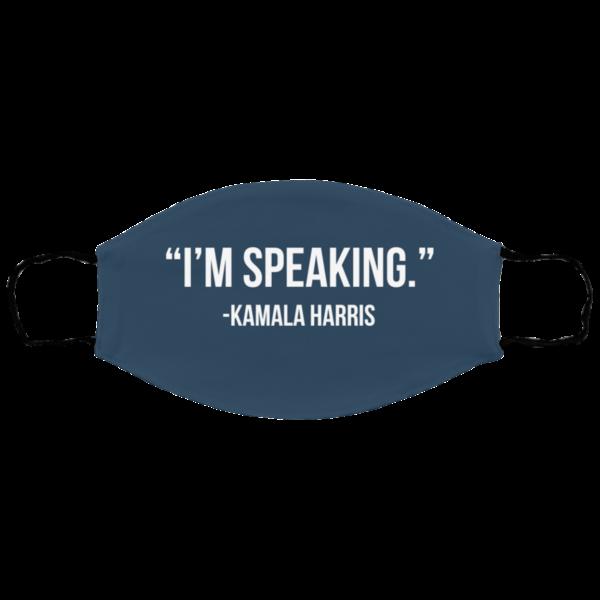 I'm Speaking – Kamala Harris Face Mask