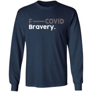 F- Covid Bravery Shirt