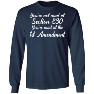 You're Mad At The 1st Amendment Shirt