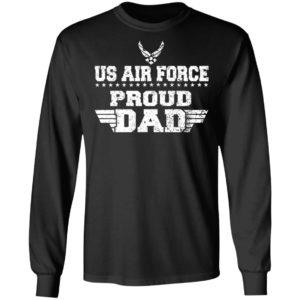 US Air Force Proud Dad Shirt