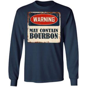 Warning May Contain Bourbon Shirt