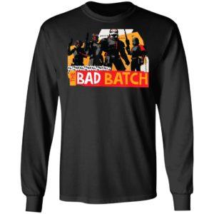 The Bad Batch Shirt