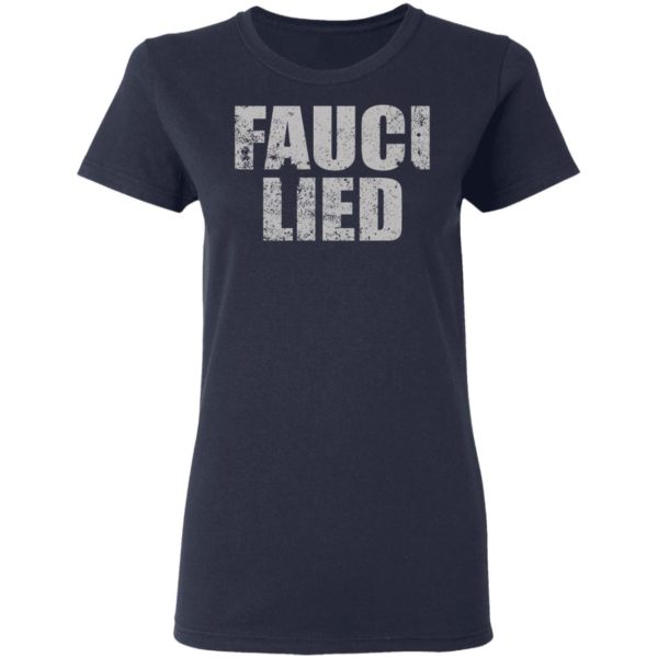 Fauci Lied Shirt