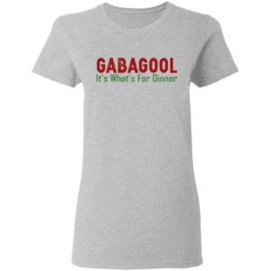 Gabagool It's What's For Dinner Shirt