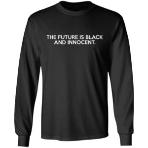 The Future Is Black And Innocent Hoodie