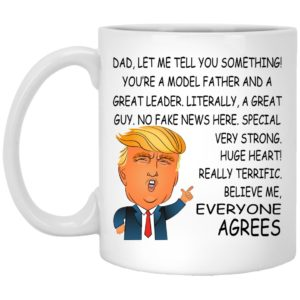 Dad – You're A Model Father And A Great Leader – Father's Day Mugs