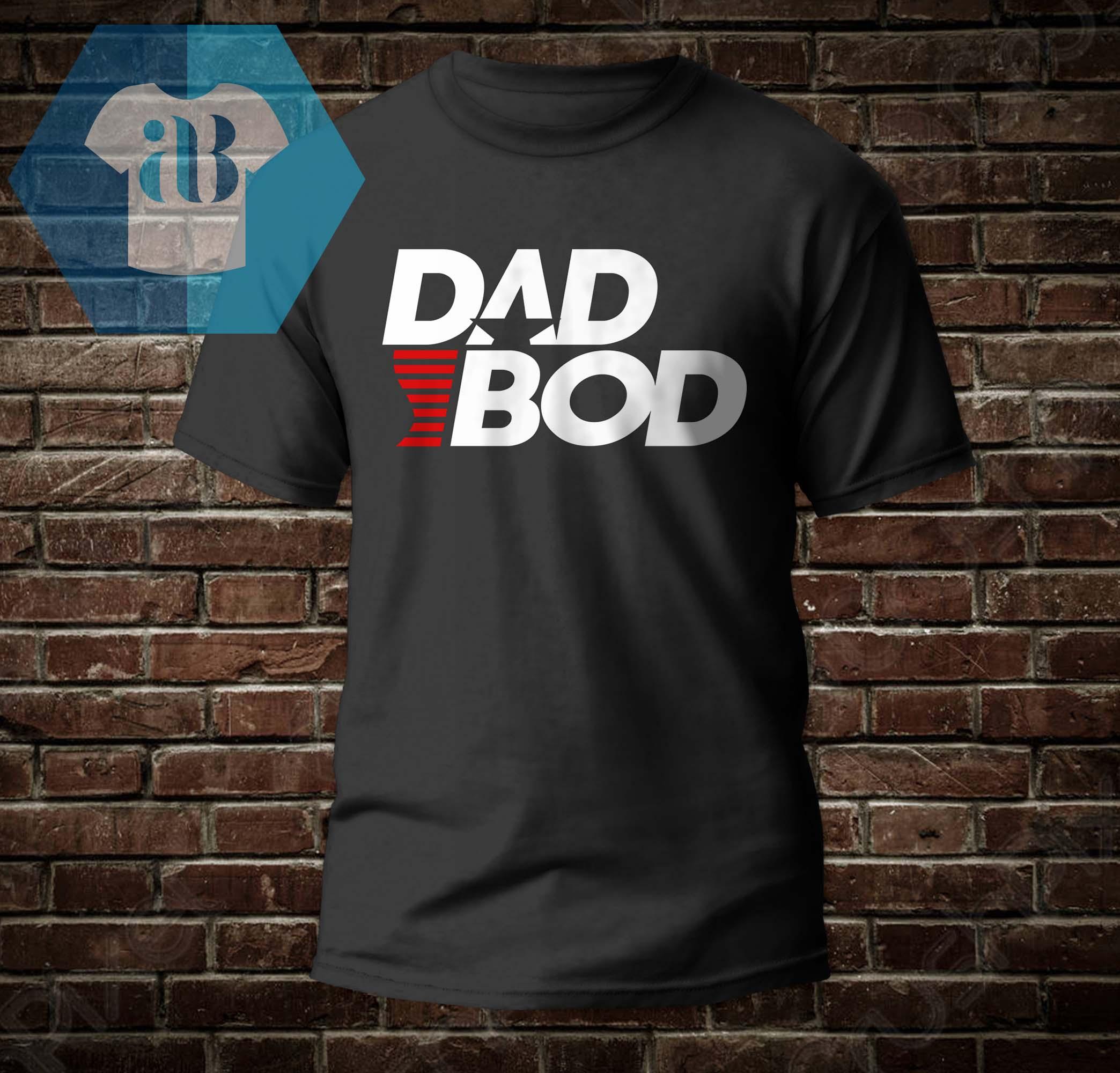 Dad Bod Shirt