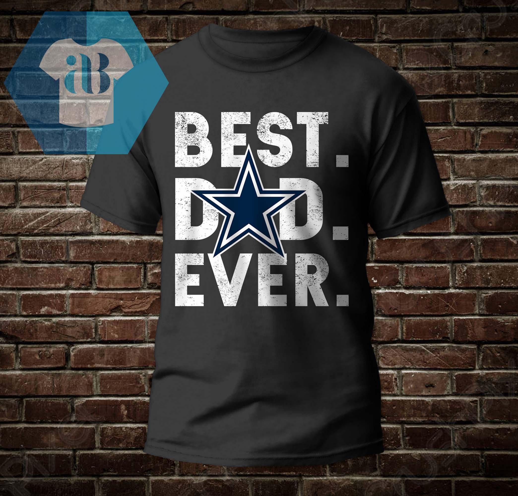 Dallas Cowboys - Best Dad Ever Shirt