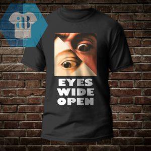 Eyes Wide Open Shirt