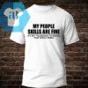 My People Skills Are Fine Shirt