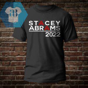 Stacey Abrams 2022 Shirt