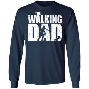 The Walking Dad Shirt