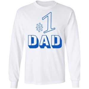 Number 1 Dad Shirt