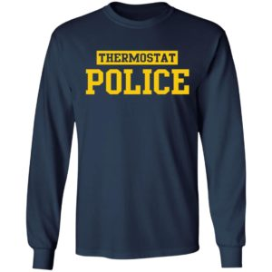 Thermostat Police Shirt