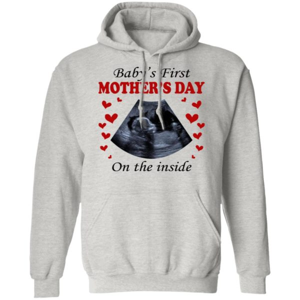 Baby's First Mother's Day On The Inside Shirt