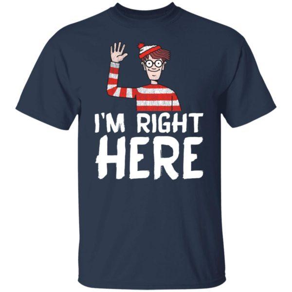 Wheres's Waldo I'm Right Here Shirt