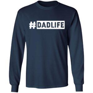 #DadLife Shirt
