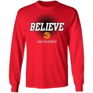 Hawks Believe 2021 Playoffs Shirt