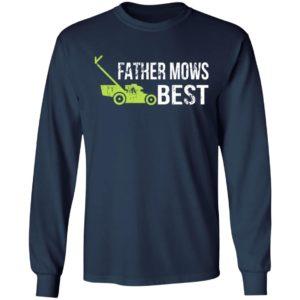 Father Mows Best Shirt