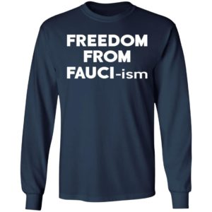 Freedom From Fauci-ism Shirt