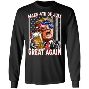 Trump – Make 4th Of July Great Again Shirt