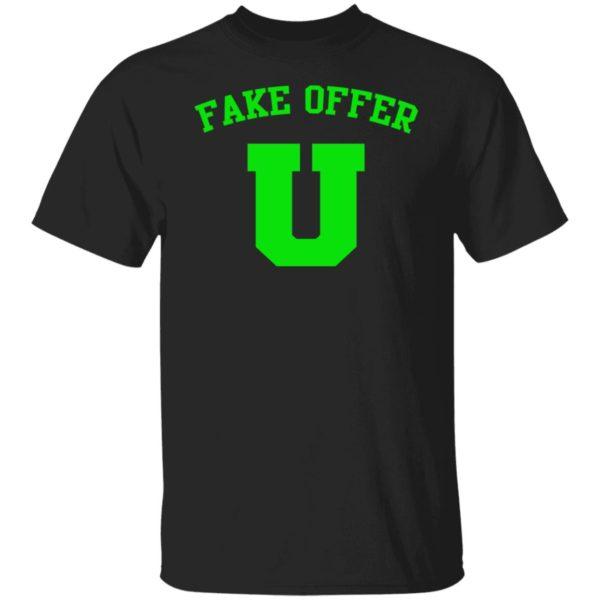 Fake Offer U Shirt
