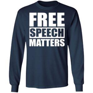 Free Speech Matters Shirt