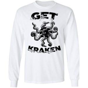 Octopus- Get Kraken Shirt