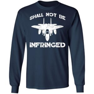 Shall Not Be Infringed Shirt